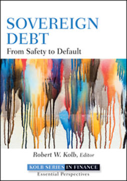 Kolb, Robert W. - Sovereign Debt: From Safety to Default, ebook
