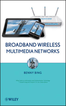 Bing, Benny - Broadband Wireless Multimedia Networks, e-kirja