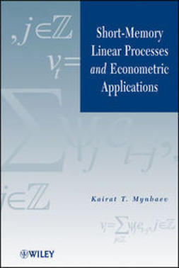 Mynbaev, Kairat - Short-Memory Linear Processes and Econometric Applications, ebook