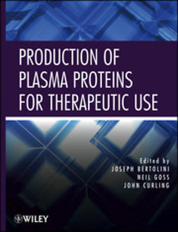 Bertolini, Joseph - Production of Plasma Proteins for Therapeutic Use, ebook
