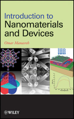 Manasreh, Omar - Introduction to Nanomaterials and Devices, ebook