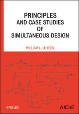 Luyben, William L. - Principles and Case Studies of Simultaneous Design, ebook