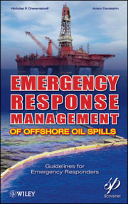 Cheremisinoff, Nicholas P. - Emergency Response Management of Offshore Oil Spills: Guidelines for Emergency Responders, ebook