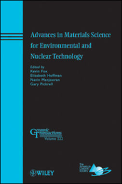 Fox, Kevin - Advances in Materials Science for Environmental and Nuclear Technology: Ceramic Transactions, ebook