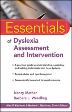 Mather, Nancy - Essentials of Dyslexia Assessment and Intervention, ebook