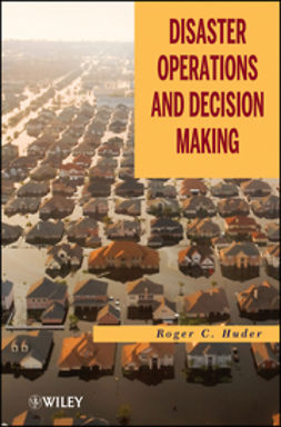 Huder, Roger C. - Disaster Operations and Decision Making, ebook