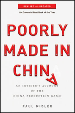 Midler, Paul - Poorly Made in China: An Insider's Account of the China Production Game, ebook