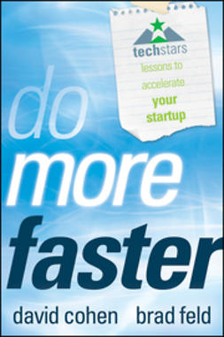 Cohen, David G. - Do More Faster: Techstars Lessons to Accelerate Your Startup, e-kirja