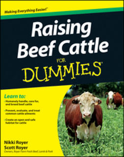 Royer, Nikki - Raising Beef Cattle For Dummies, ebook