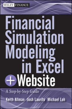 Allman, Keith - Financial Simulation Modeling in Excel: A Step-by-Step Guide, e-kirja