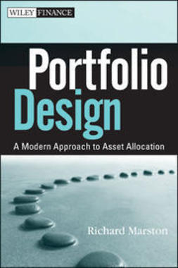 Marston, R. - Portfolio Design: A Modern Approach to Asset Allocation, ebook