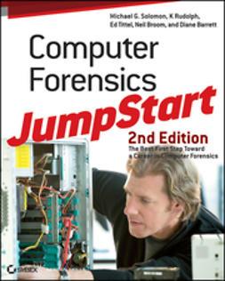 Solomon, Michael G. - Computer Forensics JumpStart, ebook