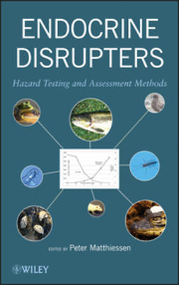 Matthiessen, Peter - Endocrine Disrupters: Hazard Testing and Assessment Methods, e-kirja