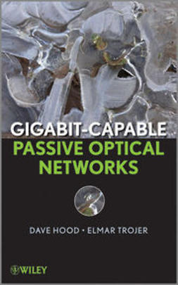 Hood, D. - Gigabit-capable Passive Optical Networks, ebook