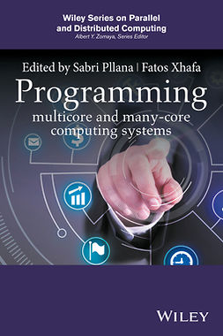 Pllana, Sabri - Programming Multicore and Many-core Computing Systems, ebook