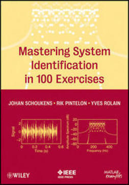 Schoukens, Johan - Mastering System Identification in 100 Exercises, ebook