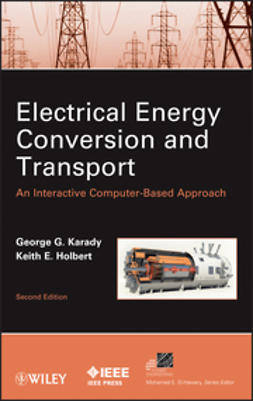 Holbert, Keith E. - Electrical Energy Conversion and Transport: An Interactive Computer-Based Approach, e-bok