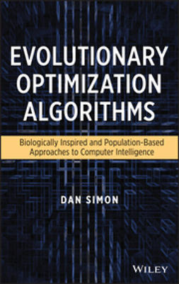 Simon, Dan - Evolutionary Optimization Algorithms, ebook