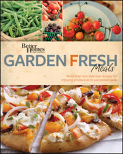 - Better Homes and Gardens Garden Fresh Meals, ebook