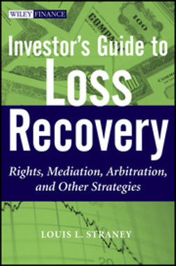 Straney, Louis L. - Investor's Guide to Loss Recovery: Rights, Mediation, Arbitration, and other Strategies, ebook