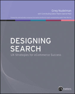 Nudelman, Greg - Designing Search: UX Strategies for eCommerce Success, ebook