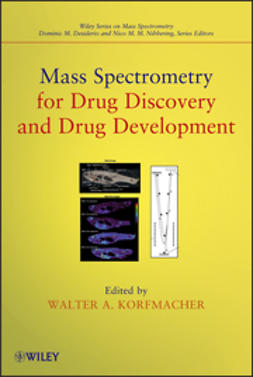 Korfmacher, Walter A. - Mass Spectrometry for Drug Discovery and Drug Development, ebook