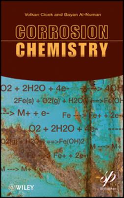 Cicek, Volkan - Corrosion Chemistry, ebook