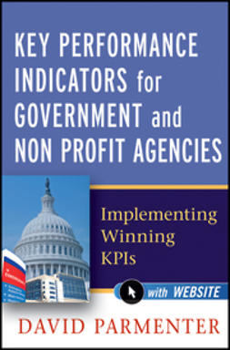 Parmenter, David - Key Performance Indicators for Government and Non Profit Agencies: Implementing Winning KPIs, e-bok