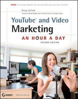 Jarboe, Greg - YouTube and Video Marketing: An Hour a Day, e-kirja