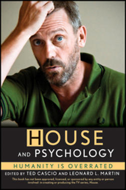 Cascio, Ted - House and Psychology: Humanity Is Overrated, e-bok