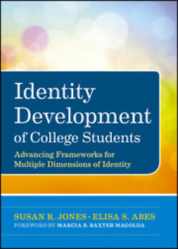 Abes, Elisa S. - Identity Development of College Students: Advancing Frameworks for Multiple Dimensions of Identity, ebook