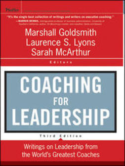 Goldsmith, Marshall - Coaching for Leadership: The Practice of Leadership Coaching from the World's Greatest Coaches, ebook