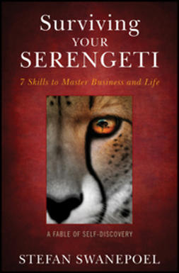 Swanepoel, Stefan - Surviving Your Serengeti: 7 Skills to Master Business and Life, ebook