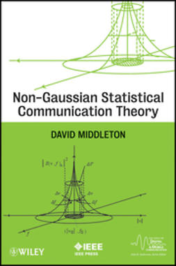 Middleton, David - Non-Gaussian Statistical Communication Theory, ebook