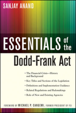 Anand, Sanjay - Essentials of the Dodd-Frank Act, ebook