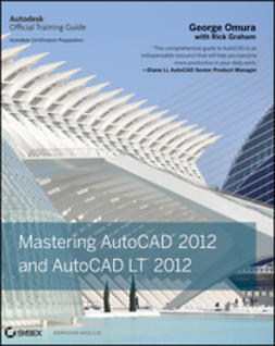 Omura, George - Mastering AutoCAD 2012 and AutoCAD LT 2012, ebook