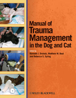 Drobatz, Kenneth J. - Manual of Trauma Management of the Dog and Cat, ebook