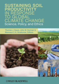 Sauer, Thomas J. - Sustaining Soil Productivity in Response to Global Climate Change: Science, Policy, and Ethics, ebook