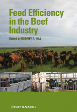 Hill, Rodney A. - Feed Efficiency in the Beef Industry, ebook