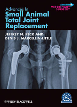 Peck, Jeffrey N. - Advances in Small Animal Total Joint Replacement, ebook