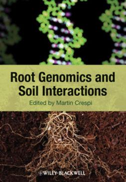 Crespi, Martin - Root Genomics and Soil Interactions, ebook