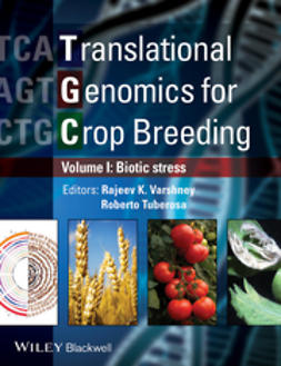 Varshney, Rajeev - Translational Genomics for Crop Breeding: Volume 1 - Biotic Stress, e-kirja