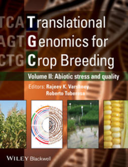 Varshney, Rajeev - Translational Genomics for Crop Breeding: Volume 2 - Improvement for Abiotic Stress, Quality and Yield Improvement, ebook
