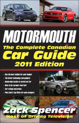 Spencer, Zack - Motormouth: The Complete Canadian Car Guide, ebook