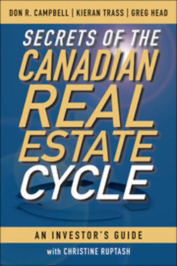 Campbell, Don R. - Secrets of the Canadian Real Estate Cycle: An Investor's Guide, ebook
