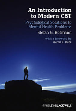 Hofmann, Stefan G. - An Introduction to Modern CBT: Psychological Solutions to Mental Health Problems, ebook