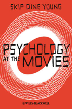 Young, Skip Dine - Psychology at the Movies, ebook