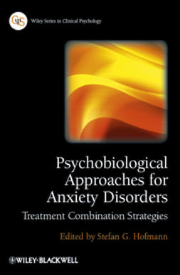 Hofmann, Stefan G. - Psychobiological Approaches for Anxiety Disorders: Treatment Combination Strategies, ebook