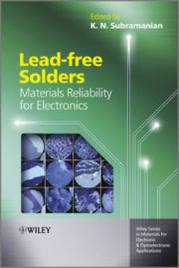 Subramanian, K. - Lead-free Solders: Materials Reliability for Electronics, ebook