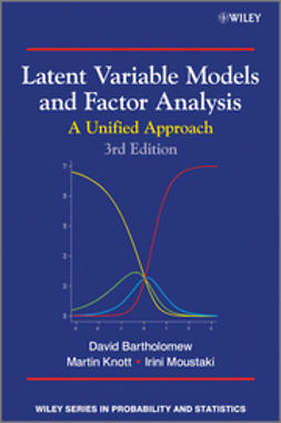 Bartholomew, David J. - Latent Variable Models and Factor Analysis: A Unified Approach, e-bok